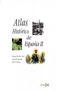 II. ATLAS HISTORICO DE ESPAÑA [BOLSILLO]