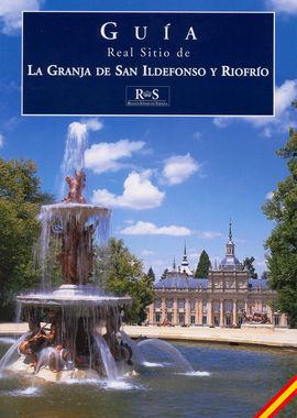 LA GRANJA DE SAN IDELFONSO Y RIOFRIO