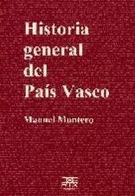 HISTORIA GENERAL DEL PAIS VASCO