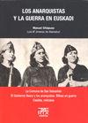 LOS ANARQUISTAS Y LA GUERRA EN EUSKADI