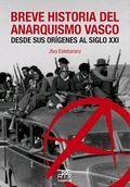 BREVE HISTORIA DEL ANARQUISMO VASCO