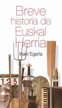 BREVE HISTORIA DE EUSKAL HERRIA