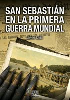 SAN SEBASTIÁN EN LA PRIMERA GUERRA MUNDIAL