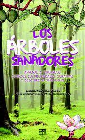 ARBOLES SANADORES, LOS