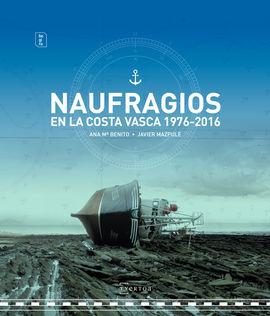 NAUFRAGIOS EN LA COSTA VASCA 1976-2016