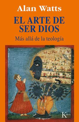 ARTE DE SER DIOS, EL
