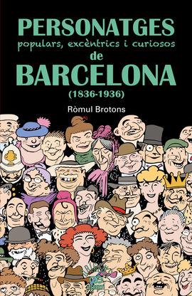 PERSONATGES DE BARCELONA (1836-1936)