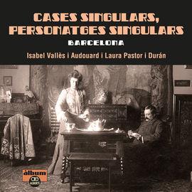 CASES SINGULARS, PERSONATGES SINGULARS