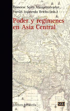 PODER Y REGIMENES EN ASIA CENTRAL