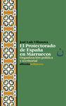 PROTECTORADO DE ESPAÑA EN MARRUECOS, EL