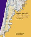 VIGILIA COLONIAL