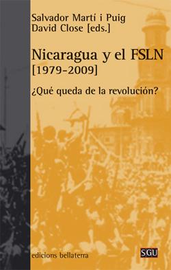 NICARAGUA Y EL FSLN [1979-2009]