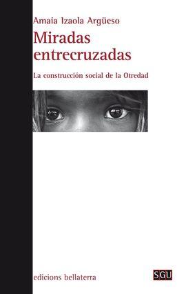 MIRADAS ENTRECRUZADAS