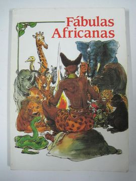 FABULAS AFRICANAS -MUNDO NEGRO