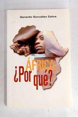 AFRICA ¿POR QUE?