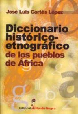 DICCIONARIO HISTÓRICO-ETNOGRÁFICO DE LOS PUEBLOS DE ÁFRICA