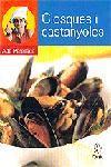 CLOSQUES I CASTANYOLES