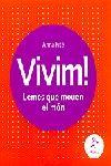 VIVIM! LEMES QUE MOUEN EL MON