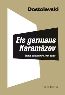 GERMANS KARAMÀZOV, ELS