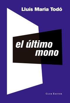 ÚLTIMO MONO, EL