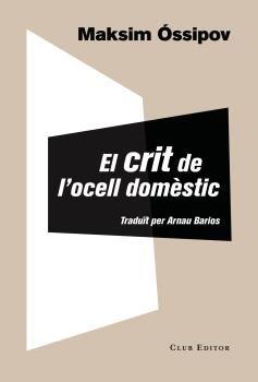CRIT DE L'OCELL DOMÈSTIC, EL