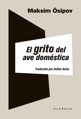 GRITO DEL AVE DOMÉSTICA, EL