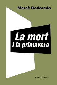 MORT I LA PRIMAVERA, LA