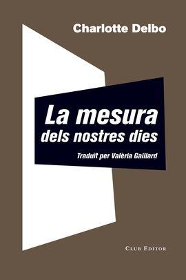 MESURA DELS NOSTRES DIES, LA
