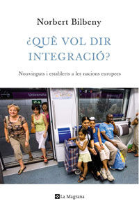¿QUÈ VOL DIR INTEGRACIO?