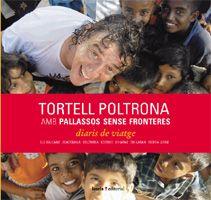 TORTELL POLTRONA AMB PALLASSOS SENSE FRONTERES. DIARIS DE VIATGE