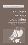 ENERGIA QUE APAGA COLOMBIA, LA