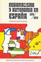 REGIONALISMO Y AUTONOMIA EN ESPAÑA 1976-1979