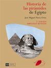 HISTORIA DE LAS PIRAMIDES DE EGIPTO