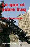 LO QUE OI SOBRE IRAQ