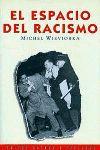 ESPACIO DEL RACISMO, EL