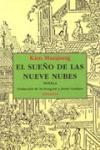 SUEÑO DE LAS NUEVE NUBES, EL