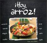 ¡HOY, ARROZ!