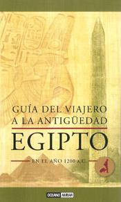 EGIPTO -GUÍA DEL VIAJERO EN LA ANTIGÜEDAD