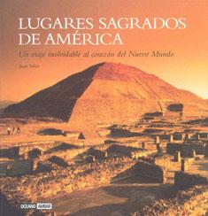 LUGARES SAGRADOS DE AMERICA