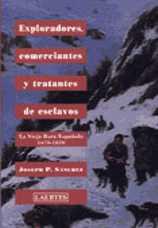 EXPLORADORES, COMERCIANTES Y TRATANTES DE ESCLAVOS