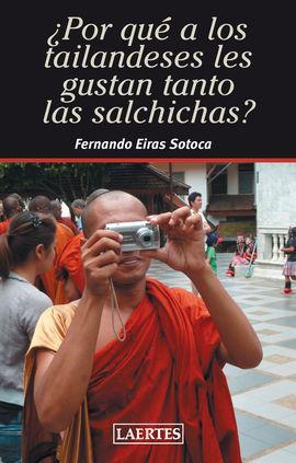 ¿POR QUE A LOS TAILANDESES LES GUSTAN LAS SALCHICHAS?