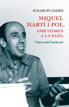 MIQUEL MARTI I POL. AMB VIDRES A LA SANG