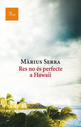 RES NO ES PERFECTE A HAWAII