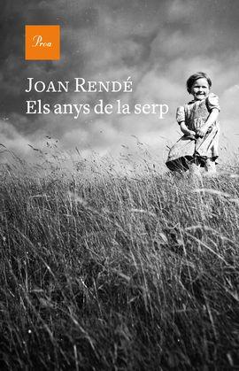 ANYS DE LA SERP, ELS