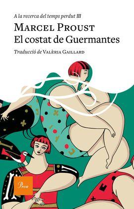 III. EL COSTAT DE GUERMANTES -A LA RECERCA DEL TEMPS PERDUT