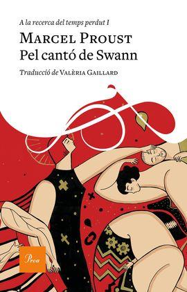 I. PEL CANTÓ DE SWAN -A LA RECERCA DEL TEMPS PERDUT