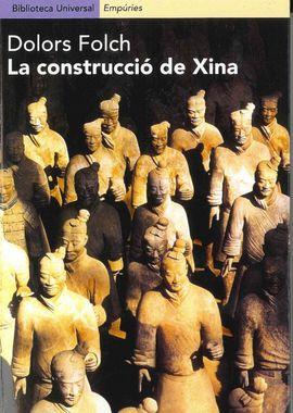 CONSTRUCCIO DE XINA, LA