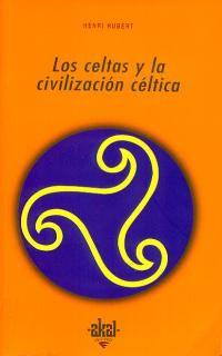 CELTAS Y LA CIVILIZACION CELTICA, LOS