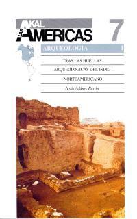ARQUEOLOGIA I, AKAL AMERICAS 7