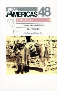 LAS AMERICAS 48. LA CONQUISTA LITERARIA DEL CONO SUR